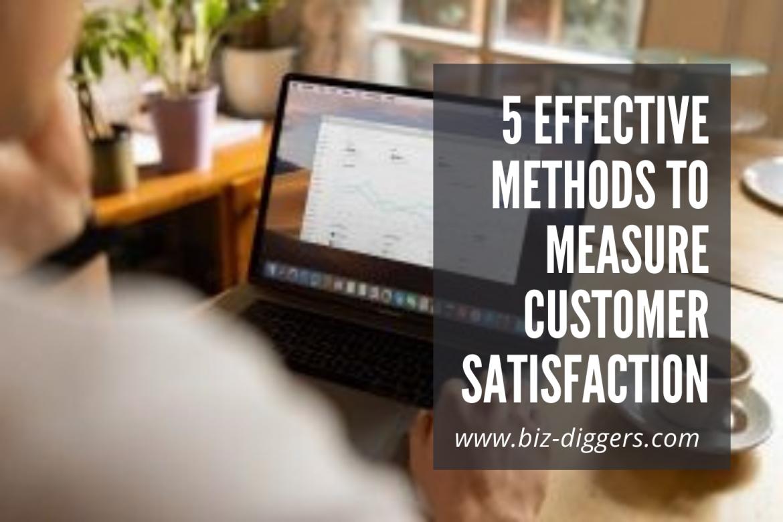 5 effective Methods to measure Customer Satisfaction