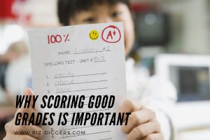 Why Scoring Good Grades in Assignments Is Important for Students